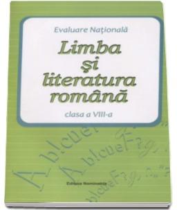 evaluare-nationala-2016-limba-si-literatura-romana-clasa-a-viii-a
